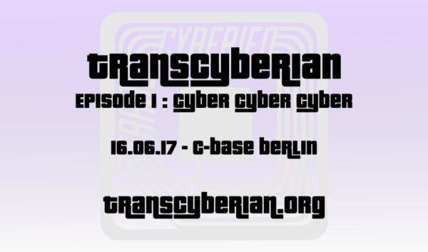 Transcyberian Berlin: Episode 1