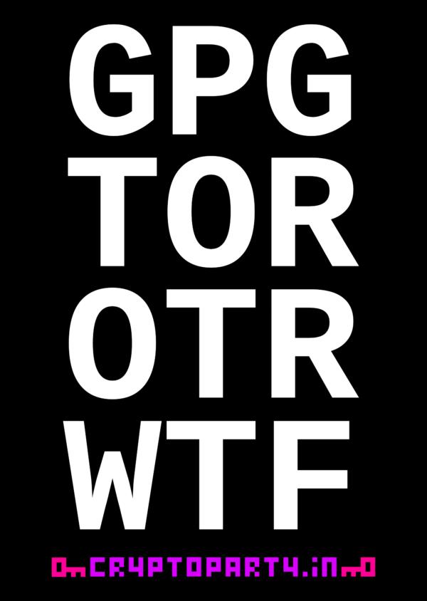 Sticker: GPG TOR OTR WTF