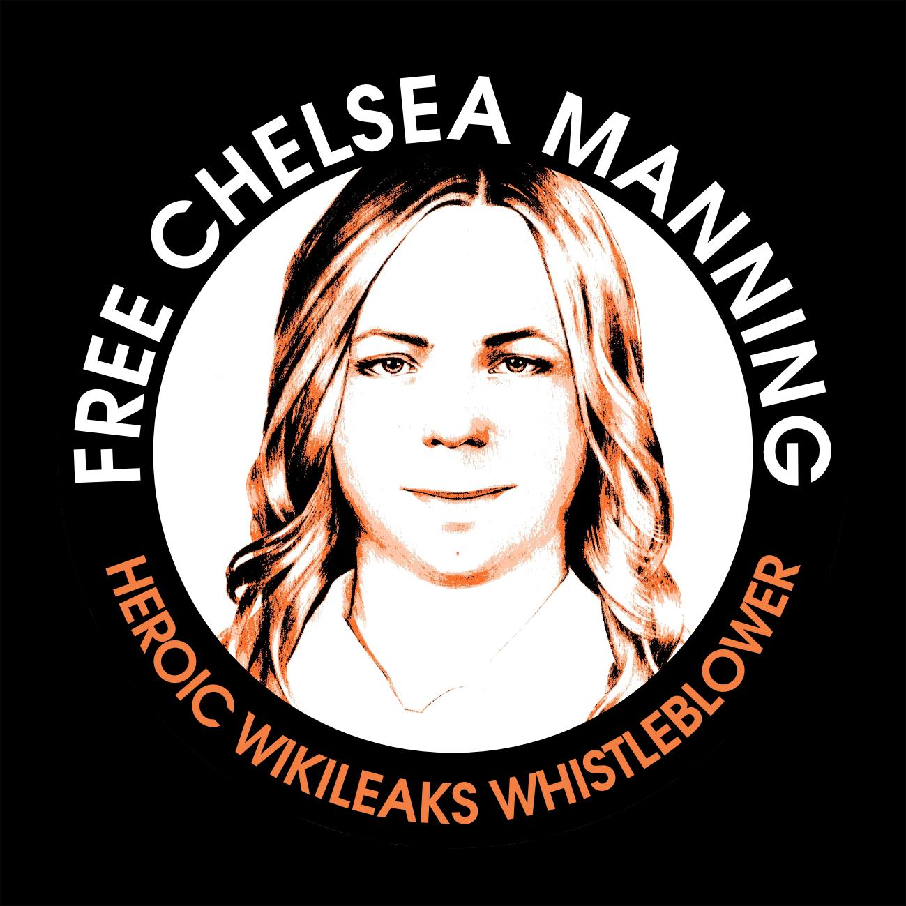free chelsea manning - heroic wikileaks whistleblower