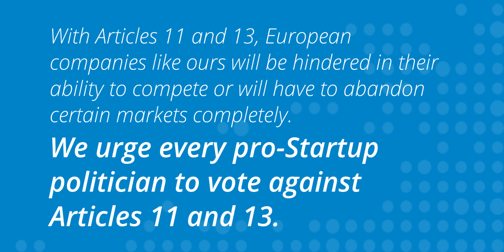 We urge every pro-Startup politician to vote against Articles 11 and 13.