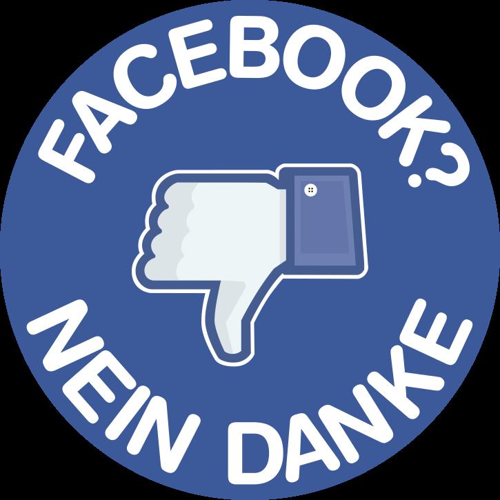 Facebook? Nein Danke